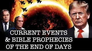 Q&A: CURRENT EVENTS & HOW THEY RELATE TO THE BIBLE'S PROPHECIES OF THE END OF DAYS
