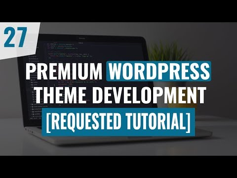 Premium WordPress Theme Development Tutorial 2019 | Part 27 thumbnail