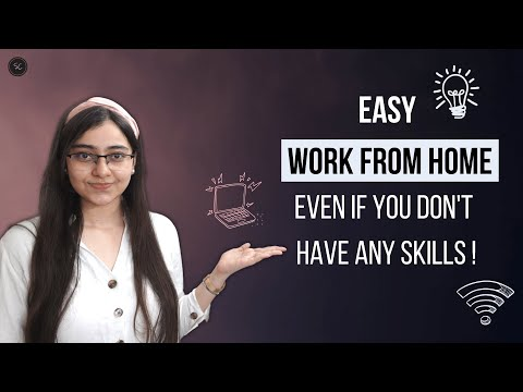 Top 5 Easy Work-From-Home Jobs To Earn Money  Even If You Have No Skills!