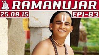 Ramanujar - Epi 83   Tamil TV Serial   25/09/2015