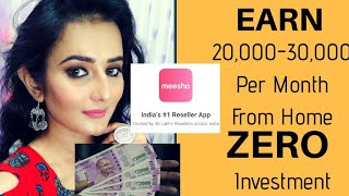 MEESHO- EARN Rs.20,000 - 30,000 Per month From Home   ZERO Investment  No Risk   SWATI BHAMBRA