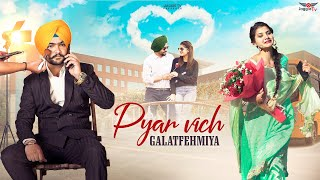 Pyar Vich Galatfehmiya • A Beautiful Lovestory • Jaggie Tv