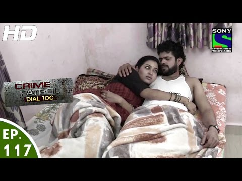 Download Crime Patrol Dial 100 - क्राइम पेट्रोल - Naajayaz - Episode 117 - 24th March, 2016