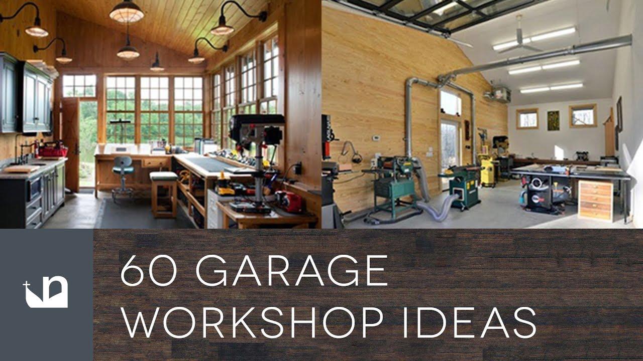60 Garage Workshop Ideas Youtube