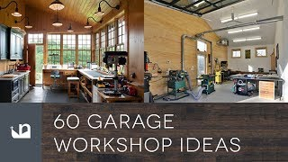 60 Garage Workshop Ideas