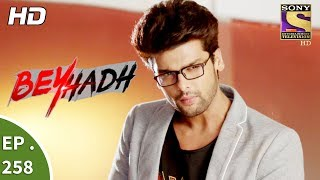 Video Beyhadh - बेहद - Ep 258 - 6th October, 2017 download MP3, 3GP, MP4, WEBM, AVI, FLV September 2019