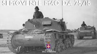 Semovente M40 Da 75/18 : L'incubo per gli inglesi