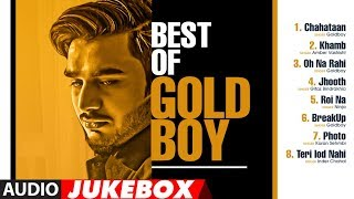 Best Of GOLDBOY | Audio Jukebox | Latest Punjabi Songs | Romantic Punjabi Songs