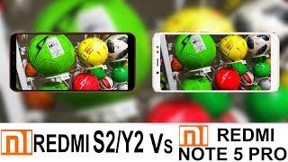 Xiaomi Redmi Y2/S2 VS Redmi Note 5 Pro Camera Test