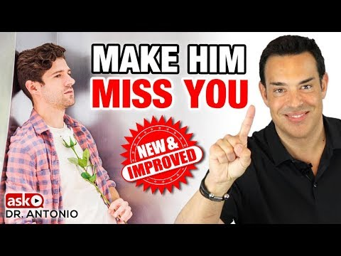 How to Make a Man Miss You - 7 New Steps that Always Work - YouTube