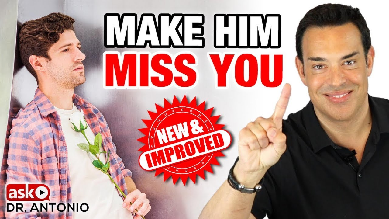 How to Make a Man Miss You - 7 New Steps that Always Work