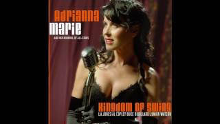 Adrianna Marie & Her Roomful Of All Stars - Kingdom Of Swing