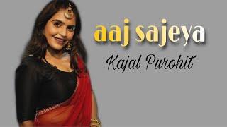 Aaj Sajeya | Alaya F | Goldie Sohel | Trending Wedding Song 2021 | Kajal Purohit | Dance Cover Thumb