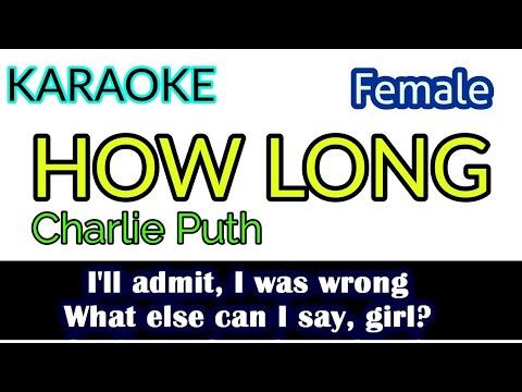 [Karaoke, Female] Charlie Puth - How Long (Lyrics/Lyric Video)