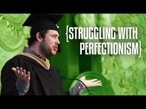 Struggling with Perfectionism | Graduation 2018