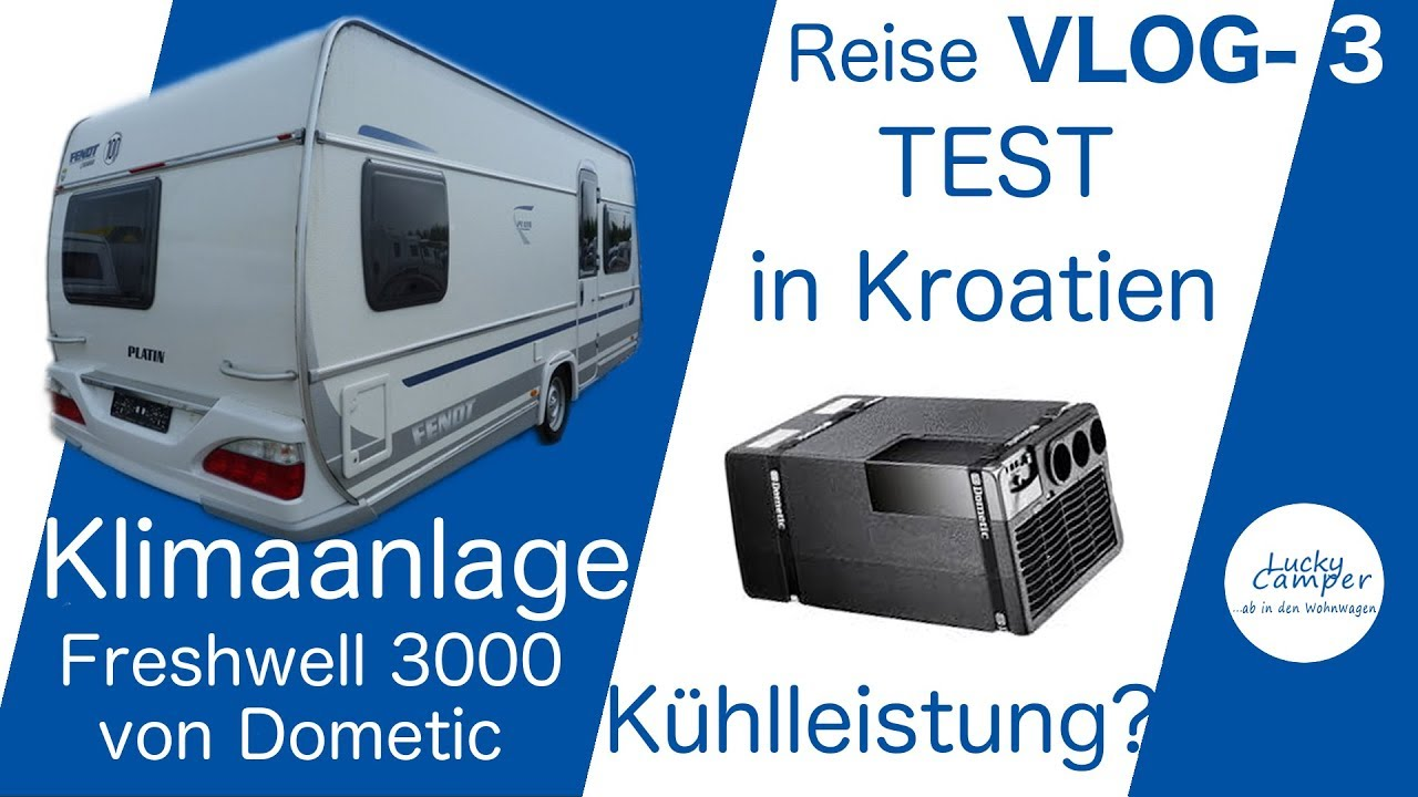 reise vlog 3 test klimaanlage dometic freshwell 3000 kroatien krk youtube. Black Bedroom Furniture Sets. Home Design Ideas