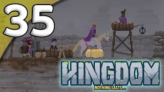Kingdom: New Lands - 35. Digging In - Let's Play Kingdom Gameplay