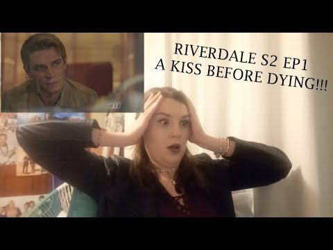 Reacting to RIVERDALE S2 EP1 'A Kiss Before Dying'