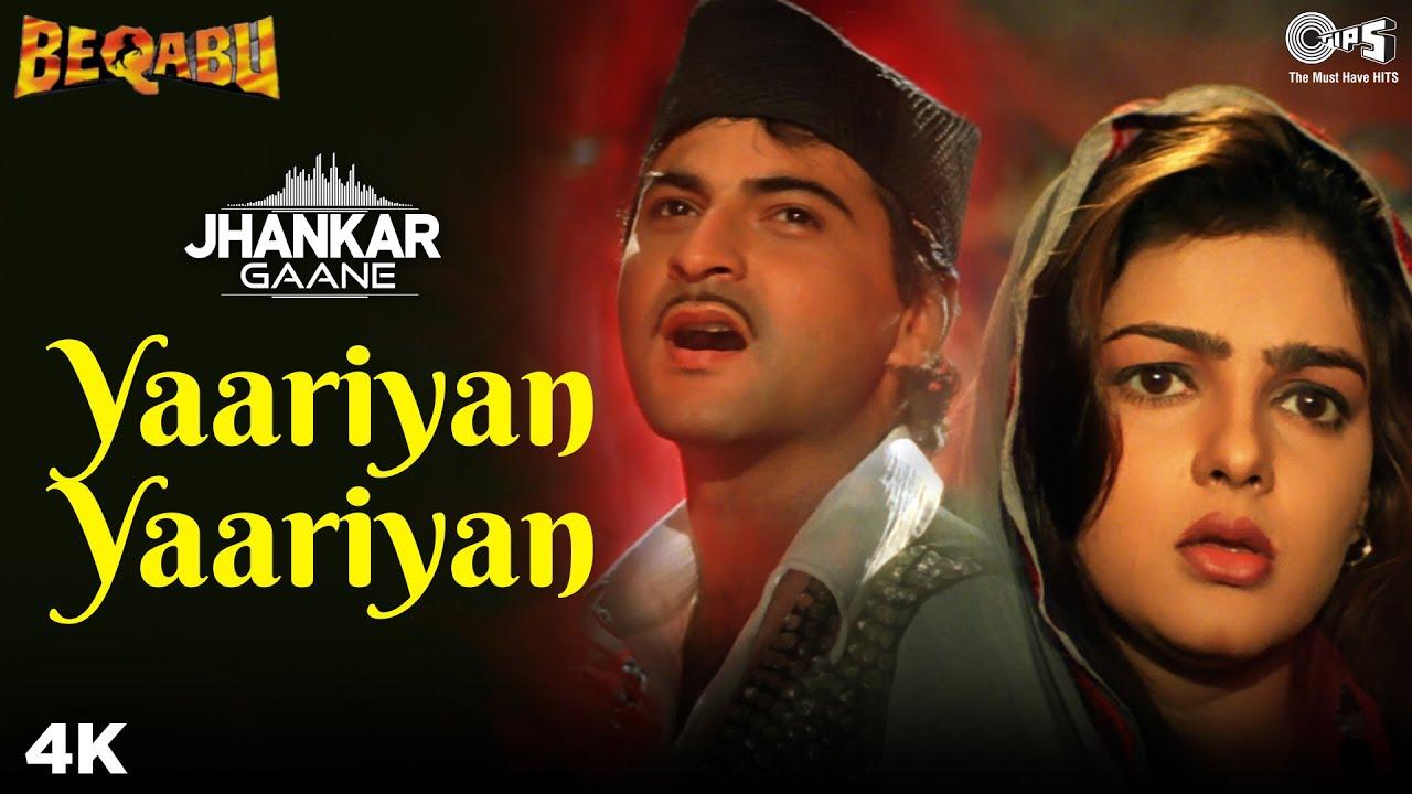 Download Yaariyan Yaariyan (Jhankar) - Beqabu | Sanjay Kapoor | Mamta Kulkarni | Udit Narayan | Alka Yagnik