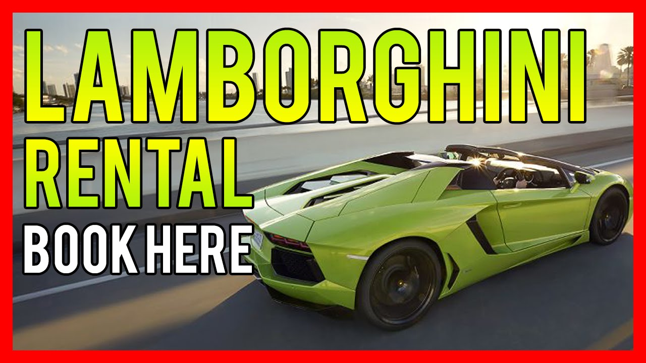 Attractive Rent A Lamborghini WORLDWIDE Lamborghini Rental