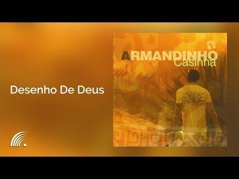 DE DEUS ARMANDINHO BAIXAR DESENHO MUSICA PARA