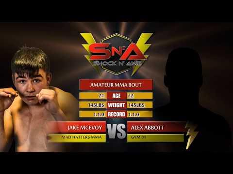 Shock N Awe 26 Jake Mcevoy vs Alex Abbott Amateur MMA