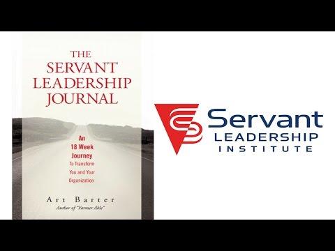 Lessons of Servant Leadership - Art Barter