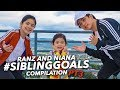 Sibling Goals Compilation Ft Natalia | Ranz And Niana