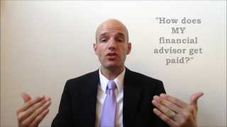 How Do Financial Advisors Get Paid?
