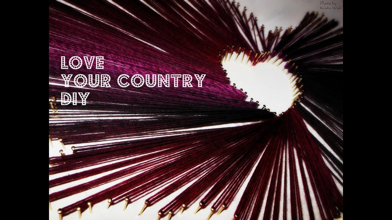DIY Love your Country Fadenbild / thread on MDF Board -simple ...