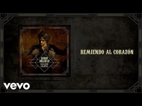 Ricardo Arjona - Remiendo Al Corazón (Audio)