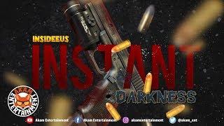 Insideeus - Instant Darkness - February 2019