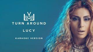 Lucy - Turn Around (Karaoke Version)