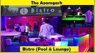 बिस्टरो पूल एंड लाउन्ज आजमगढ़ (ज़रूर देखे) BISTRO POOL & LOUNGE AZAMGARH