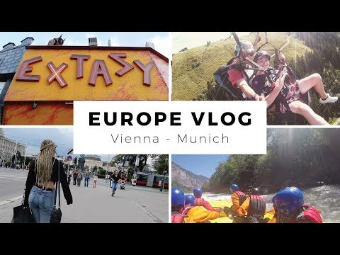 VIENNA, AUSTRIA & MUNICH GERMANY VLOG! Theme Park Fun, VOMITTING & White Water Rafting!