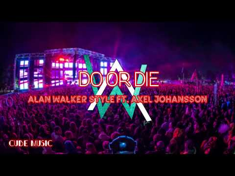 alan-walker-style-ft-axel-johansson---do-or-die-official-lyrics-video