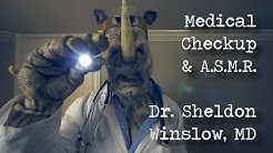 Medical Checkup & A.S.M.R. with Dr. Sheldon Winslow, MD