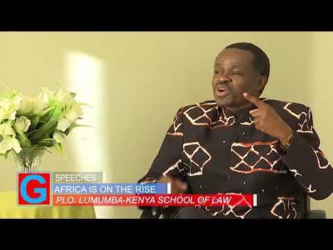 Prof Patrick Lumumba Africa China corporation  Africa on the rise