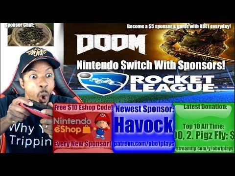 DOOM, Rocket League, & Splatoon2 On Nintendo Switch With Sponsors!
