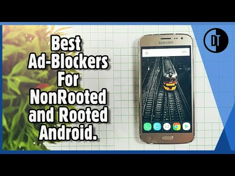 Best Ad-Blockers For Non-Rooted And Rooted Android Devices.