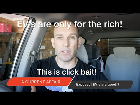 EXPOSED! You Can't Buy An Affordable Electric Car In Australia (this Is Click Bait!)
