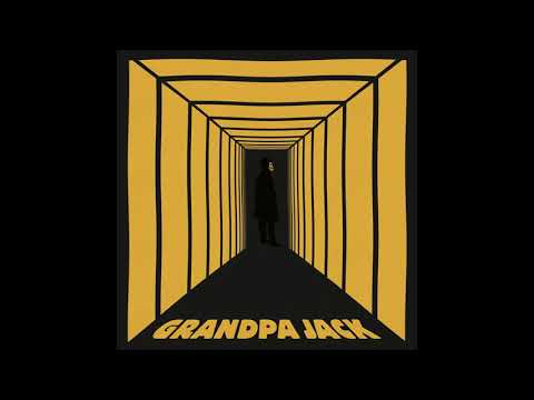 Grandpa Jack - Grandpa Jack (2018) (Full Album)
