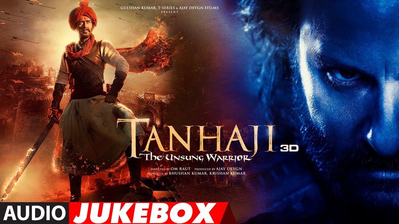 Full Album Tanhaji The Unsung Warrior Ajay Kajol Saif Om Raut Audio Jukebox Youtube