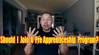Should I Join A Plumbing Pre-Apprenticeship Program | What is a Pre Apprenticeship Program