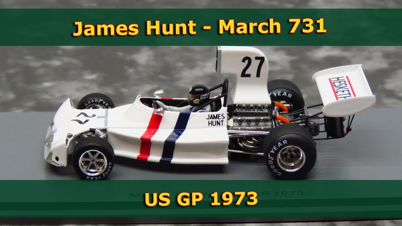 March 731 Ford Hesketh James Hunt Formel 1 USA 1973 1:43 Spark 5372 NEU
