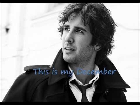 Josh Groban  My December lyrics
