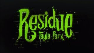 Tayla Parx - Residue (Official Music Video)