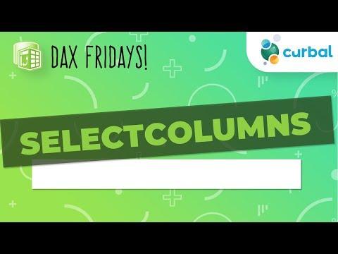 DAX Fridays! #37: SELECTCOLUMNS