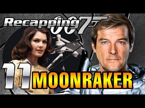 Recapping 007 #11 - Moonraker (1979) (Review)