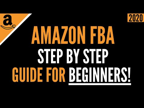 How To Sell On Amazon FBA For Beginners 2020 | Complete A-Z Guide + Step-By-Step Tutorial